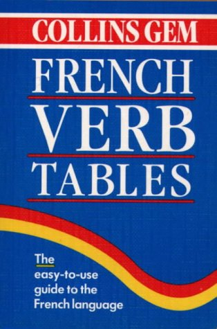 9780004709932: French Verb Tables (Collins Gem) (Collins Gems)