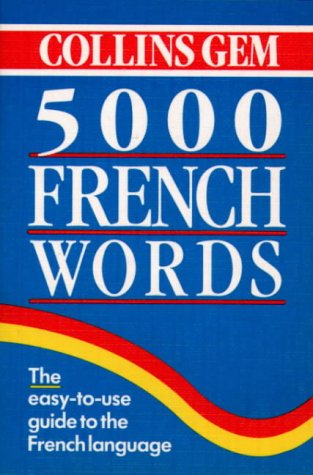 9780004710020: Collins Gem - 5000 French Words (Collins Gems)