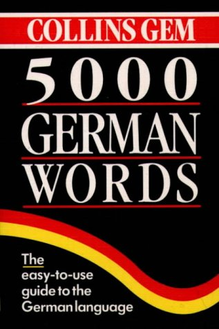 9780004710051: Collins GEM 5000 German Words (Collins Gems)