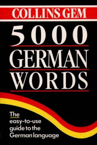 9780004710051: Collins GEM 5000 German Words (Collins Gems)