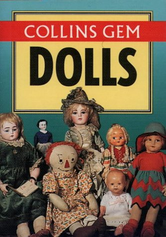 9780004710068: Collins Gem – Dolls (Collins Gems)