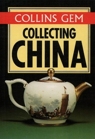 9780004710099: Collecting China (Collins Gem) (Collins Gems)