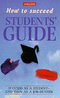 9780004720005: Collins How to Succeed: The Students' Guide