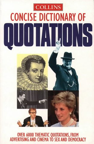 9780004720043: Collins Concise Dictionary of Quotations