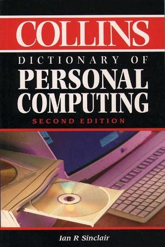 9780004720111: Collins Dictionary of - Personal Computing