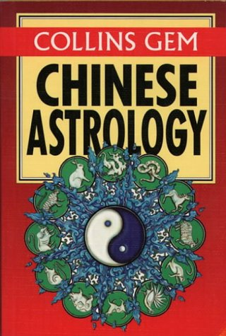 9780004720135: Collins Gem - Chinese Astrology (Collins Gems)
