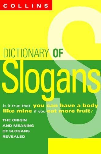 9780004720425: A Dictionary of Slogans: From