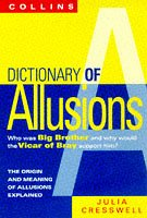 9780004720548: Collins Dictionary Of Allusions: From Trojan Horse to Soup Dragon