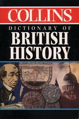 9780004720579: Collins Dictionary of - British History