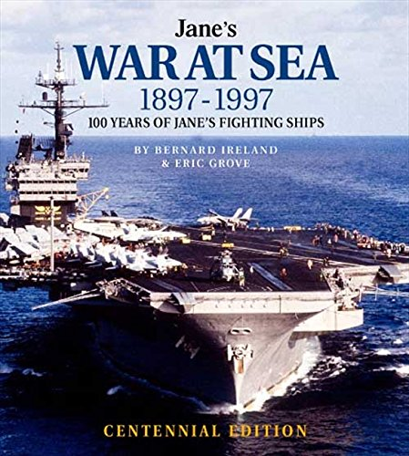 9780004720654: Jane's War at Sea 1897-1997: 100 Years of Jane's Fighting Ships