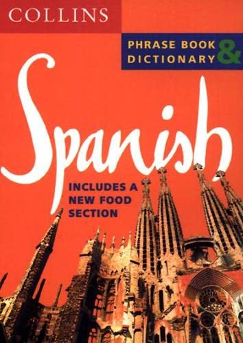 9780004720715: Spanish Phrase Book & Dictionary (Collins Phrase Book & Dictionary)