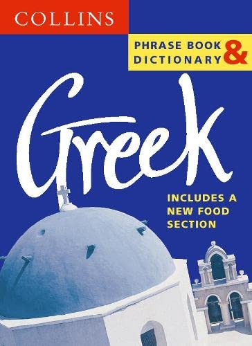 9780004720722: Greek Phrase Book & Dictionary/Old (Collins Phrase Book & Dictionaries) (Greek Edition)