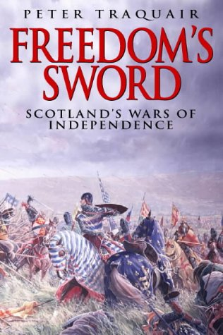 9780004720791: Freedom's Sword: The Scottish Wars of Independence