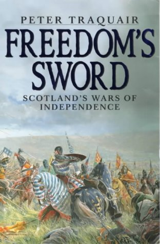 9780004720807: Freedom's Sword: Scotland's Wars of Independence