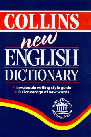 9780004720852: Collins New English Dictionary; Invaluable Writing Style Guide; Full Coverage of New Words; 1997
