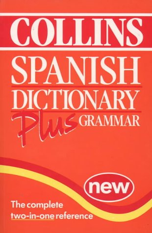 9780004720982: Collins Dictionary and Grammar - Spanish Dictionary Plus Grammar