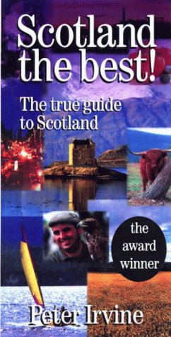 9780004721507: Scotland The Best: The One True Guide