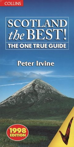 9780004721514: Scotland The Best: The One True Guide