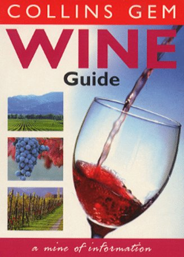 9780004721828: Wine Guide (Collins GEM)