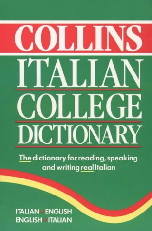 9780004721996: Collins Italian College Dictionary