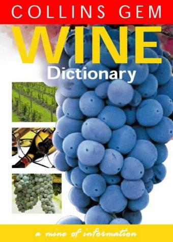 9780004722023: Wine Dictionary (Collins Gem)