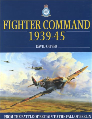 9780004722207: RAF Fighter Command: From the Battle of Britain to 1945