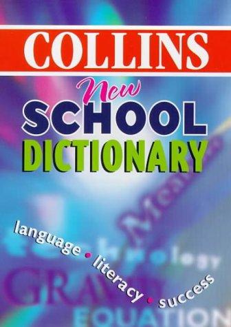 9780004722382: Collins New School Dictionary