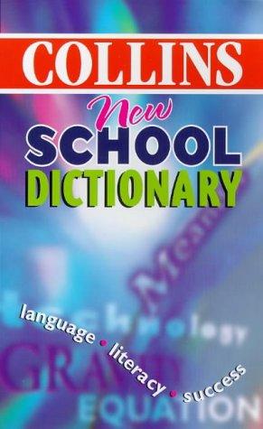 9780004722399: Collins New School Dictionary