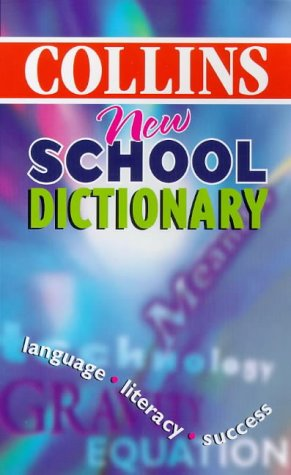 9780004722399: Collins New School Dictionary