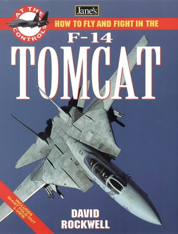 9780004722542: Jane's How to Fly and Fight in the F-14 Tomcat (At the Controls)