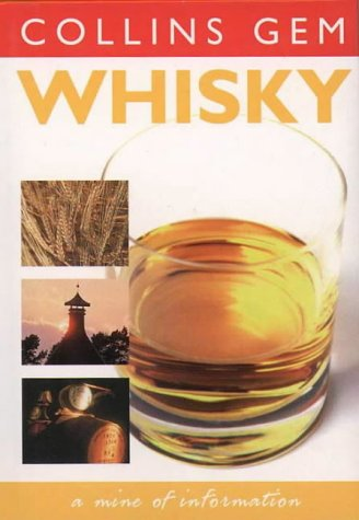 9780004722634: Whisky (Collins GEM) :