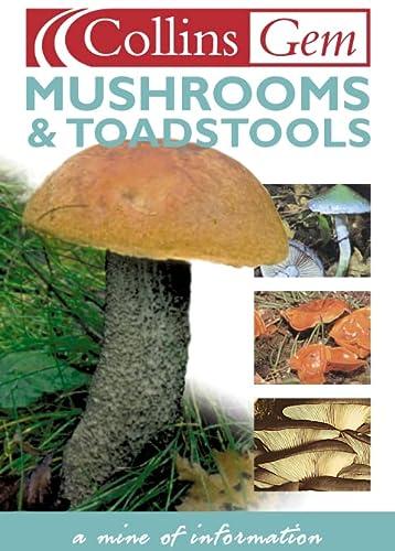 9780004722702: Mushrooms and Toadstools (Collins GEM)
