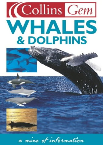 9780004722733: Whales and Dolphins (Collins Gem)