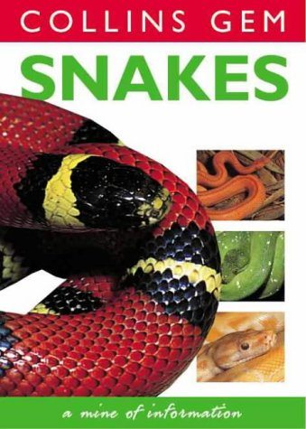 9780004722740: Snakes (Collins Gem)