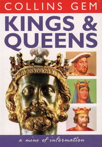9780004722955: Kings and Queens (Collins Gem)