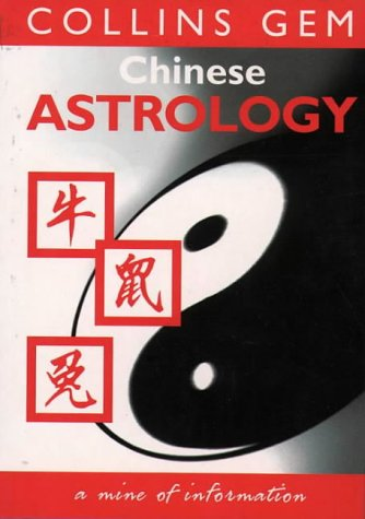 9780004722962: Chinese Astrology (Collins GEM)