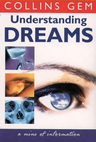 9780004722986: Understanding Dreams (Collins GEM)