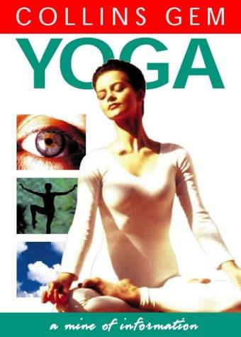 Yoga (Collins Gem): Ralston, Patricia A., Smart, Caroline