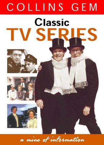 9780004723327: Classic TV Series (Collins Gem)