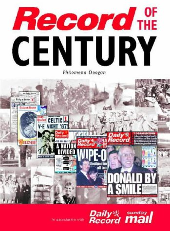 9780004723501: The Record of the Century: Scotland's History through the pages of the Daily Record