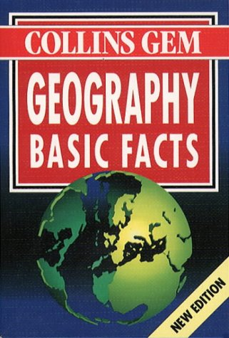 9780004723556: Geography (Collins Gem Basic Facts)
