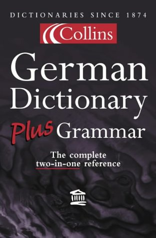 9780004723587: Collins Dictionary and Grammar ? Collins German Dictionary Plus Grammar
