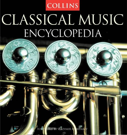 9780004723907: Collins Encyclopedia of Classical Music