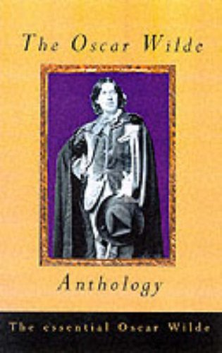 9780004723952: The Oscar Wilde Anthology