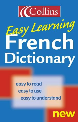 9780004724034: French Easy Learning Dictionary (French Edition)