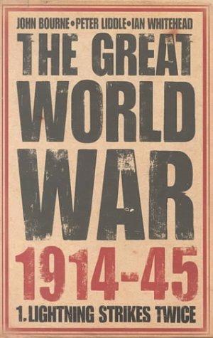 9780004724546: The Great World War 1914-1945: Lightning Strikes Twice Vol 1