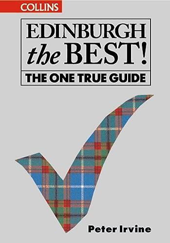 9780004724645: Edinburgh the Best!: The One True Guide