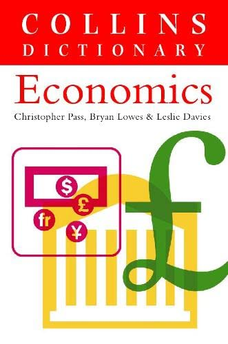 9780004724737: Economics (Collins Dictionary of)