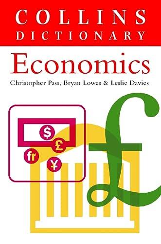 9780004724737: Economics (Collins Dictionary of)