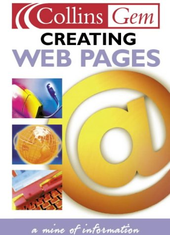 9780004724775: Creating Web Pages (Collins GEM)